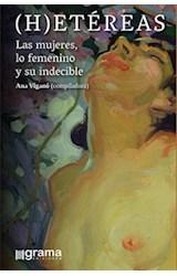 Papel (H)ETEREAS LAS MUJERES, LO FEMENINO Y SU INDECIBLE