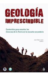 Papel GEOLOGIA IMPRESCINDIBLE CONTENIDOS BASICOS PARA ENSEÑAR