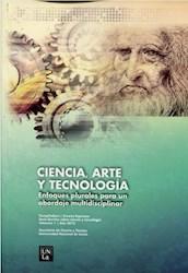 Libro Ciencia , Arte Y Tecnologia Vol.1