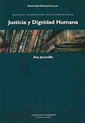 Libro Justicia Y Dignidad Humana