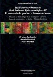 Libro Tradiciones Y Rupturas Modulaciones Espistemologicas Iv