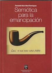 Libro Semiotica De La Emancipacion
