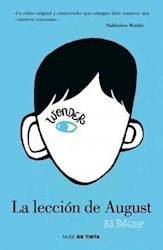 Libro La Leccion De August  ( Libro 1 De La Saga Wonder )