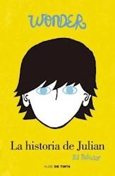 Libro La Historia De Julian  ( Libro 2 De La Saga Wonder )
