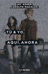Libro Tu Y Yo , Aqui , Ahora