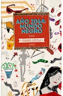 Papel AÑO 2064 MUNDO NEGRO (COLECCION EPILOGO)