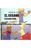 Papel GUSANO ESCULTOR (COLECCION PANTUFLAS) (PICTOGRAMAS Y ACTIVIDADES) (RUSTICO)