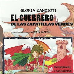Libro Guerrero De Las Zapatillas Verdes .Pictogramas Y Actividades