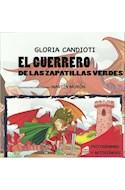 Papel GUERRERO DE LAS ZAPATILLAS VERDES (COLECCION PANTUFLAS) (PICTOGRAMAS Y ACTIVIDADES) (RUSTICO)