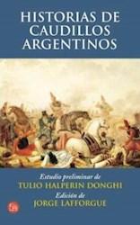 Papel Historias De Caudillos Argentinos
