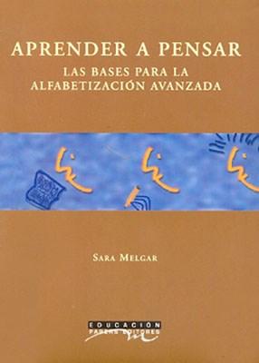 Papel Aprender A Pensar. Bases Para La Alfabetizacion Avanzada, La