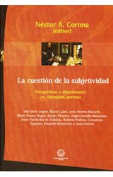 Papel CUESTION DE LA SUBJETIVIDAD, LA (PERSPECTIVAS Y DIMENSIONES: