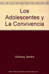 Libro Los Adolescentes Y La Convivencia Un Aprendizaje