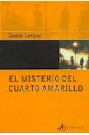 Papel MISTERIO DEL CUARTO AMARILLO (EDICIONES CLASICAS)