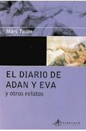 Papel DIARIO DE ADAN Y EVA Y OTROS RELATOS (EDICIONES CLASICAS)
