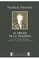 Papel ORIGEN DE LA TRAGEDIA (CARONTE FILOSOFIA)