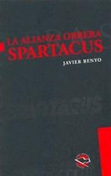 Papel Alianza Obrera Spartacus, La