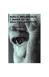 Papel DUELO, MELANCOLIA Y MANIA EN LA PRACTICA ANALITICA