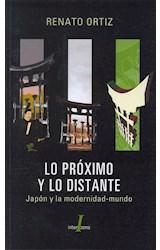 Papel LO PROXIMO Y LO DISTANTE JAPON Y LA MODERNIDAD MUNDO