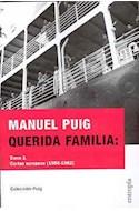 Papel QUERIDA FAMILIA TOMO 1 CARTAS EUROPEAS 1956-1962 (COLECCION PUIG) (RUSTICA)