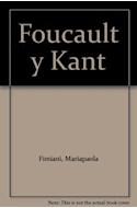 Papel FOUCAULT Y KANT CRITICA CLINICA ETICA (COLECCION SUR)
