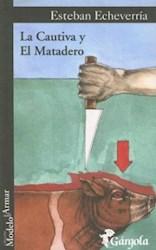 Libro La Cautiva Y El Matadero