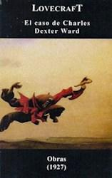 Libro El Caso De Charles Dexter Ward