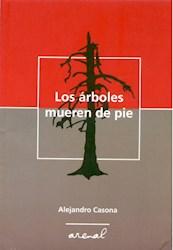 Libro Los Arboles Mueren De Pie