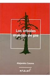 Papel LOS ARBOLES MUEREN DE PIE