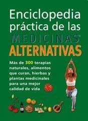 Libro Enciclopedia Practica De Las Medicinas Alternativas