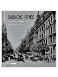 Libro Buenos Aires  Pasado Y Presente