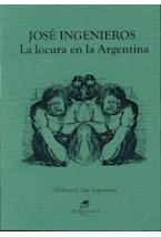 Papel LA LOCURA EN LA ARGENTINA