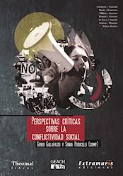 Libro Perspectivas Criticas Sobre La Conflictividad Social