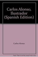 Papel CARLOS ALONSO ILUSTRADOR (CARTONE)