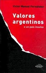 Papel Valores Argentinos O Un Pais Insulso