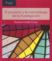 Papel Proyecto Y La Metodologia De La Investigacion, El
