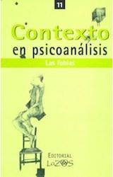 Papel CONTEXTO EN PSICOANALISIS 11(LAS FOBIAS)