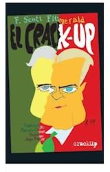 Papel CRACK UP (TRADUCCION MARCELO COHEN / PROLOGO ALAN PAULS) (RUSTICO)