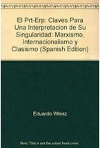 Papel PRT-ERP, EL. CLAVES PARA UNA INTERPRETACION DE SU SINGULARID