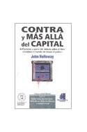 Papel CONTRA Y MAS ALLA DEL CAPITAL REFLEXIONES A PARTIR DEL  DEBATE SOBRE EL LIBRO CAMBIAR EL MU