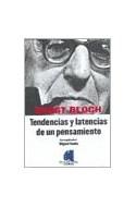 Papel ERNST BLOCH TENDENCIAS Y LATENCIAS DE UN PENSAMIENTO