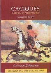 Papel Caciques Indigenas Argentinos