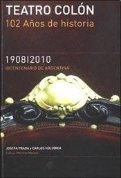 Papel Teatro Colon. 102 Años De Historia