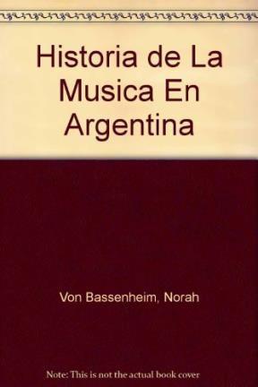 Papel Historia De La Musica En La Argentina