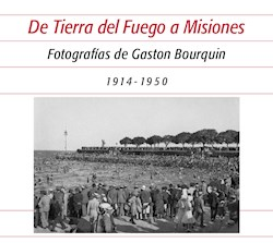 Libro De Tierra Del Fuego A Misiones