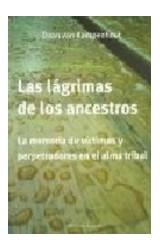 Papel LAS LAGRIMAS DE LOS ANCESTROS