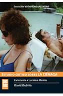 Papel ESTUDIO CRITICO SOBRE LA CIENAGA (NUEVO CINE ARGENTINO)