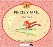 Papel PINCEL Y PAPEL (COLECCION LETRAS DE CAMBIO) (RUSTICA)