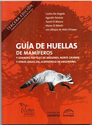 Libro Guia De Huellas De Los Mamiferos De Misiones Y Otras Areas Sel Sub Tropico