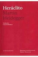Papel HERACLITO (BIBLIOTECA INTERNACIONAL MARTIN HEIDEGGER)